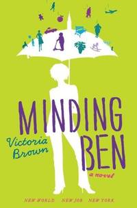Minding Ben by  Victoria Brown - Paperback - Advance Reading Copy - 2011-04-12 - from Kayleighbug Books and Biblio.com