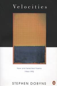 Velocities: New and Selected Poems: 1966-1992 (Poets, Penguin) [Paperback]