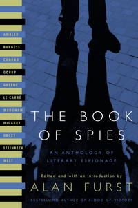 The Book of Spies: An Anthology of Literary Espionage (Signed First Edition)