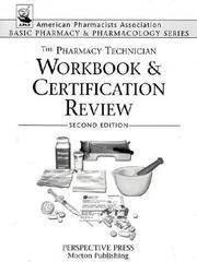 The Pharmacy Technician Workbook & Certification Review