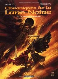 Les Chroniques de la Lune Noire, Tome 5 : La Danse écarlate (French Edition).