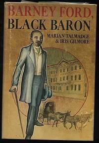 Barney Ford, Black Baron