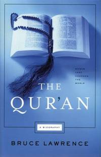 The Qur'an: A Biography (Books That Changed the World)
