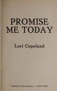 Promise Me Today