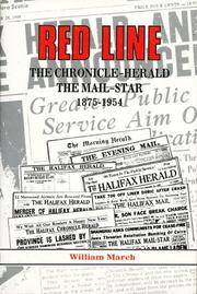 RED LINE: THE CHRONICLE-HERALD AND THE MAIL-STAR 1875-1954
