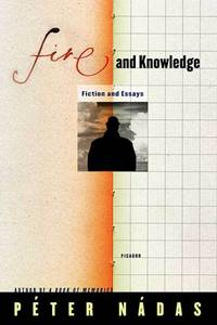 image of Fire and Knowledge: Fiction and Essays