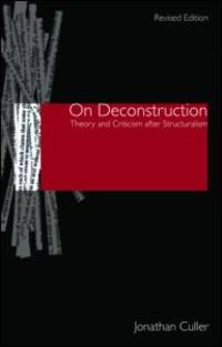 image of On Deconstruction: Theory and Criticism after Structuralism