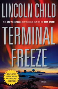 Terminal Freeze by  Lincoln Child - from SecondSale (SKU: 00020581685)