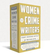 Women Crime Writers: Eight Suspense Novels of the 1940s & 50s (Two Volumes)