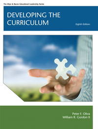 Developing the Curriculum (8th International Edition) by Peter F. Oliva and William R. Gordon II - 2012