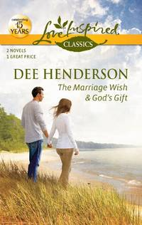 The Marriage Wish and God's Gift
