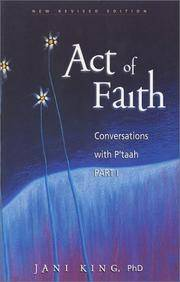 Act of Faith (Conversations with P'taah, Part 1)