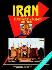 IRAN EXPORT IMPORT AND BUSINESS DIRECTORY (WORLD BUSINESS LAW HANDBOOK LIBRARY)
