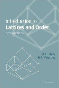 Introduction to Lattices and Order by Davey, B. A