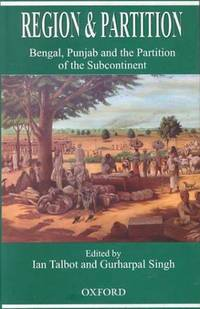 Region and partition; Bengal, Punjab and the partition of the subcontinent