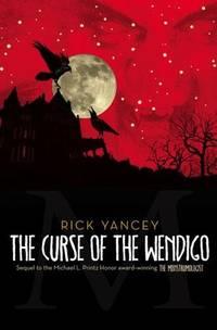 The Curse of the Wendigo (The Monstrumologist)