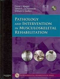 Pathology and Intervention in Musculoskeletal Rehabilitation (Musculoskeletal Rehabilitation...