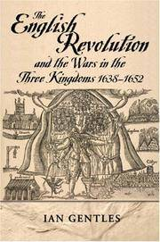 The English Revolution and the Wars in the Three Kingdoms, 1638-1652 (Modern Wars in Perspective)