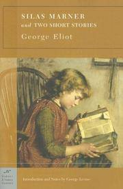 Silas Marner and Two Short Stories