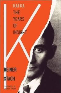 Kafka: The Years of Insight
