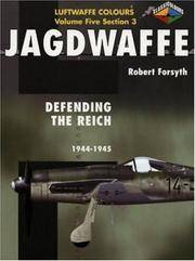 Jagdwaffe Vol 5 Section 3: Defending the Reich 1944-45 (Luftwaffe Colours)