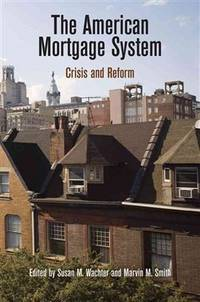 The American Mortgage System: Crisis and Reform (The City in the Twenty-First Century) by  Marvin M. [Editor];  Susan M. [Editor]; Smith - Hardcover - 2011-06-14 - from Cronus Books, LLC. (SKU: SKU1009165)