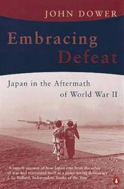 Embracing Defeat: Japan in the Aftermath of World War II by John W. Dower - Paperback - 2004-09-01 - from Books Express and Biblio.co.uk