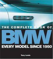image of The Complete Book of BMW: Every Model In the World Since 1950