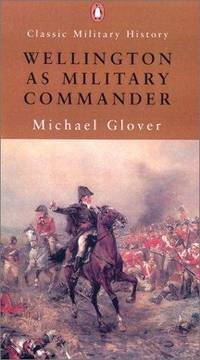 Wellington As Military Commander