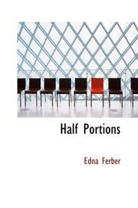 Half Portions by Edna Ferber - Paperback - 2007-01-31 - from Ergodebooks and Biblio.com