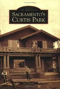 Sacramento's Curtis Park