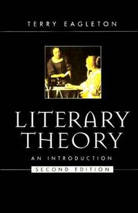 Literary Theory: An Introduction Second Edition by Eagleton, Terry