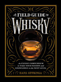 A A Field Guide to Whisky