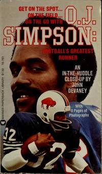 O. J. Simpson: Football's Greatest Runner