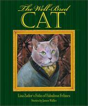 image of The Well-Bred Cat: Lisa Zador's Folio of Fabulous Felines