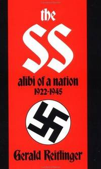 image of The SS: Alibi of a Nation, 1922-1945
