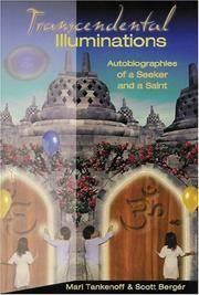 Transcendental Illuminations:   Autobiographies of a Seeker and a Saint
