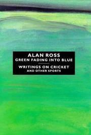 Green Fading into Blue: A Sporting Memoir