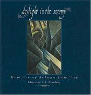 Daylight in the Swamp: Memoirs of Selwyn Dewdney