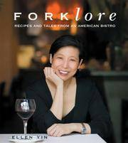 FOLKLORE - Recipes and Tales from an American Bistro