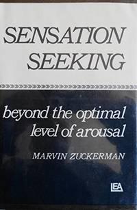 Sensation Seeking: Beyond the Optimal Level of Arousal