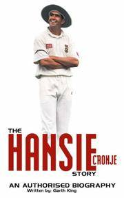 The Hansie Cronjé Story. An Authorised Biography