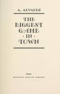 Biggest Game In Town by a.alvarez - Paperback - from BOOK POINT PTE LTD (SKU: JB_BK115245)