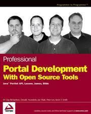 Professional Portal Development with Open Source Tools: Java Portlet API, Lucene, James, Slide...