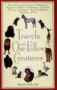 Travels with Our Fellow Creatures