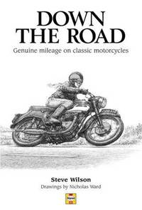 Down the Road: Genuine Mileage on Classic Motorcycles