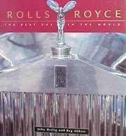 Rolls-Royce: The Best Car in the World by John Heilig - Hardcover - 1999 - from Gene The Book Peddler  and Biblio.co.uk