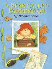 A BEAR CALLED PADDINGTON.