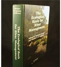 Ecological Basis for River Management