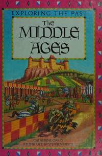 The Middle Ages (exploring the past)